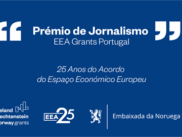 Prémio de Jornalismo EEA Grants Portugal