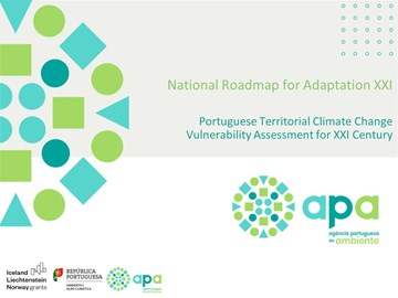 National Roadmap For Adaptation 2100: Portuguese Territorial Climate Change Vulnerability Assessment For Xxi Century (RNA 2100)