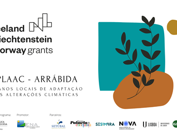 PLAAC - Arrábida Project starts to ensure the territory's adaptation to the challenges of climate change
