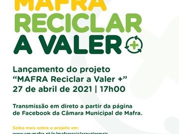 "Launch of the ""MAFRA Reciclar a Valer +"" project"